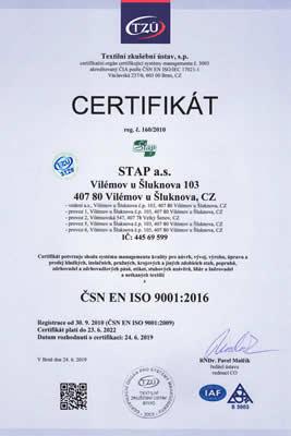 ČSN EN ISO 9001:2016 - Návrh, vývoj, výroba, úprava a prodej hladkých, izolačních, pružných, krojových a jiných zdobících stuh, popruhů, zdrhovadel a zdrhovadlových pásů, etiket, stuhových uzávěrů, šňůr a šněrovadel a netkaných textilií