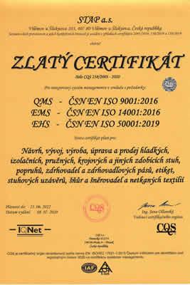 Zlatý certifikát - Návrh, vývoj, výroba, úprava a prodej hladkých, izolačních, pružných, krojových a jiných zdobících stuh, popruhů, zdrhovadel a zdrhovadlových pásů, etiket, stuhových uzávěrů, šňůr a šněrovadel a netkaných textilií